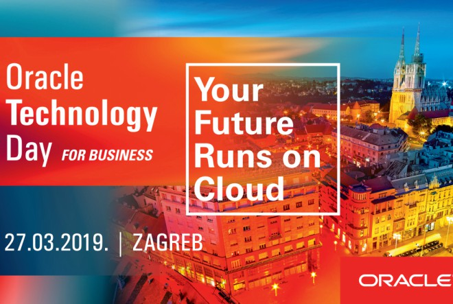 Oracle Technology Day for Business: tehnologija u službi uspješnog poslovanja
