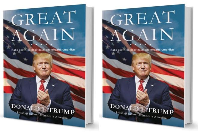 GREAT AGAIN: Kako podići na noge našu onemoćalu Ameriku